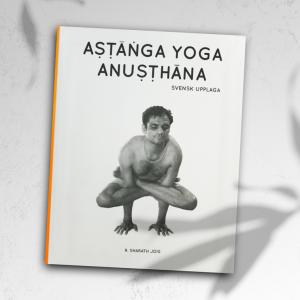 Anusthana – Ashtanga Yoga